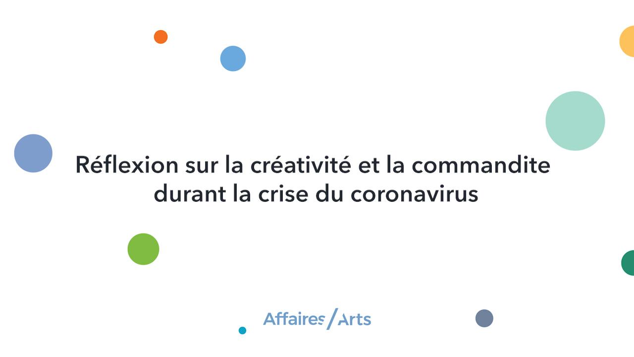 Réflexion sur la créativité et la commandite durant la crise du coronavirus